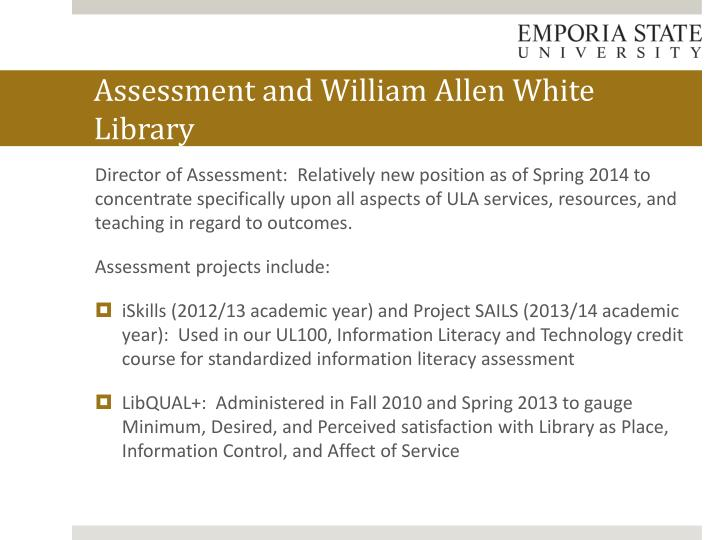 Assessment and William Allen White Library