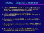 review basic ufe principles