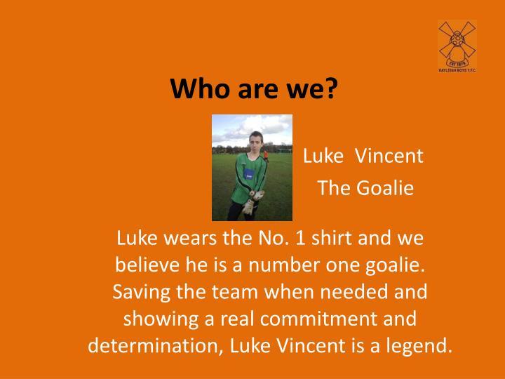 Luke  Vincent