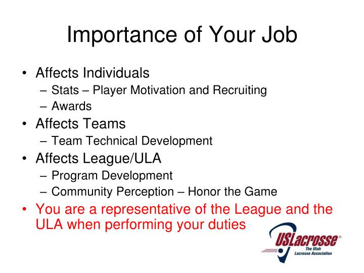 Importance of your job
