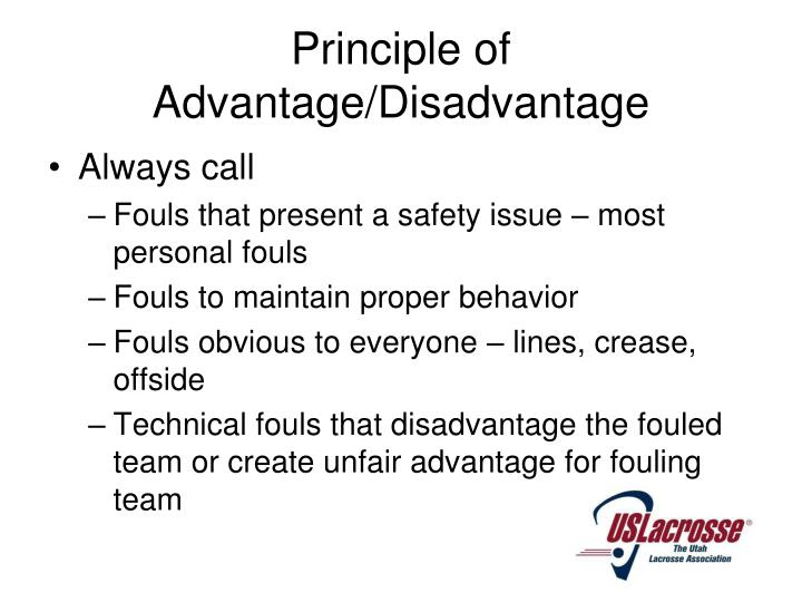 Principle of Advantage/Disadvantage