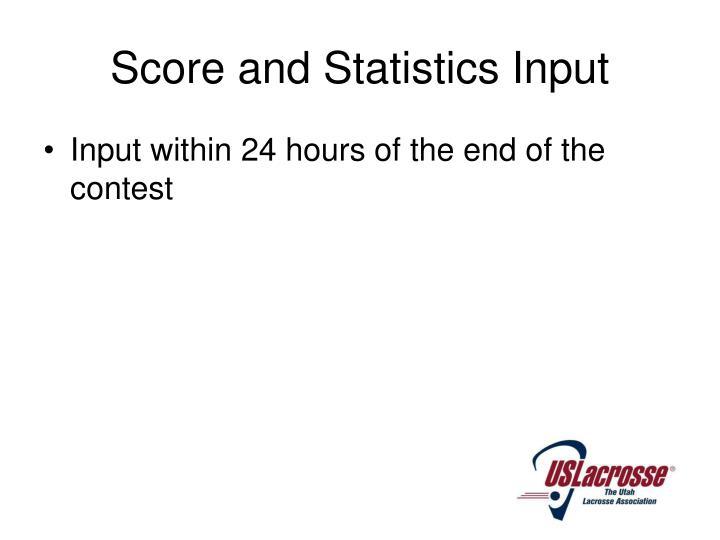 Score and Statistics Input