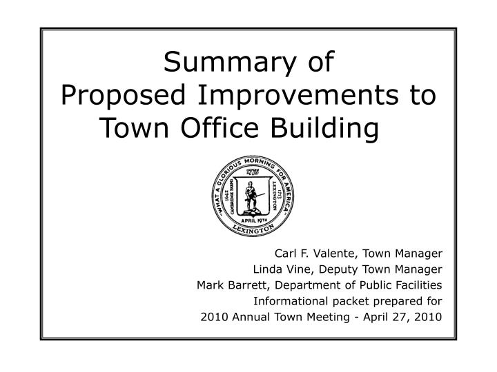 summary of proposed improvements to town office building n.