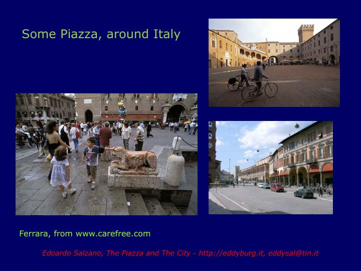 Some Piazza, around Italy