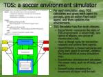 tos a soccer environment simulator