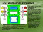 tos client server architecture