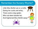 remember the nursery rhyme