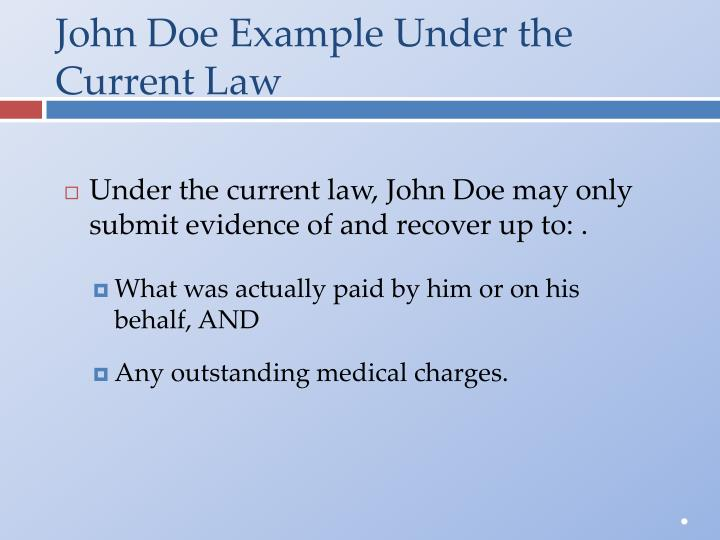 John Doe Example Under the Current Law