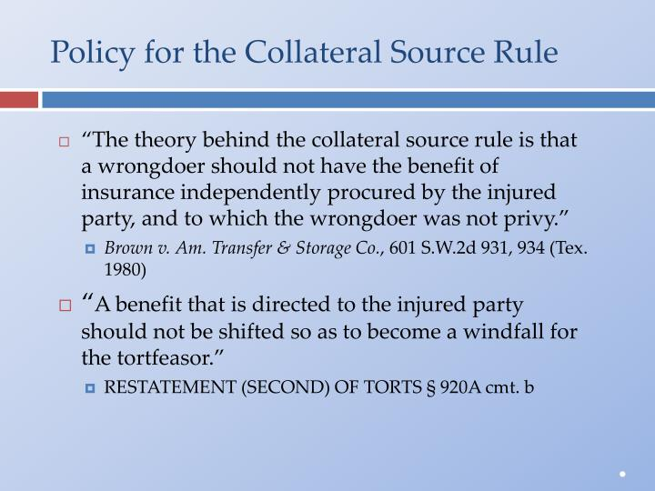 Policy for the Collateral Source Rule