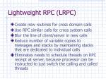 lightweight rpc lrpc