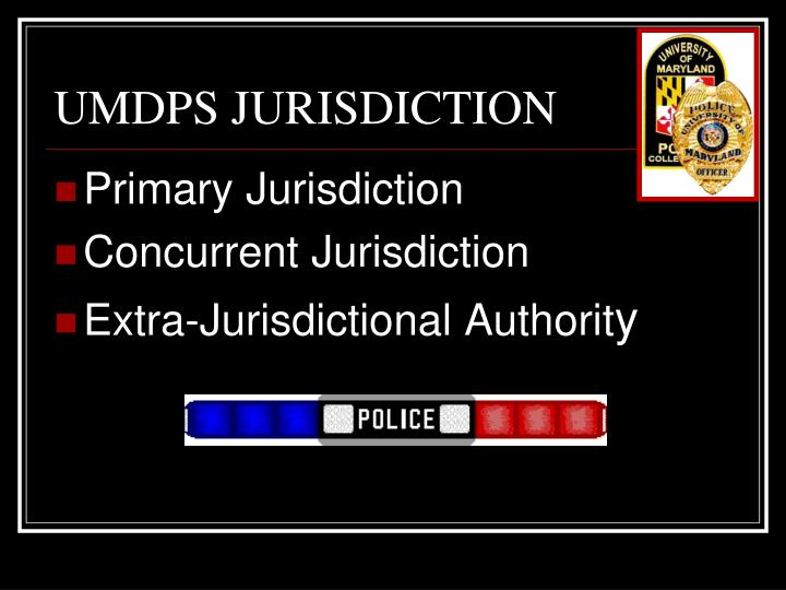 UMDPS JURISDICTION