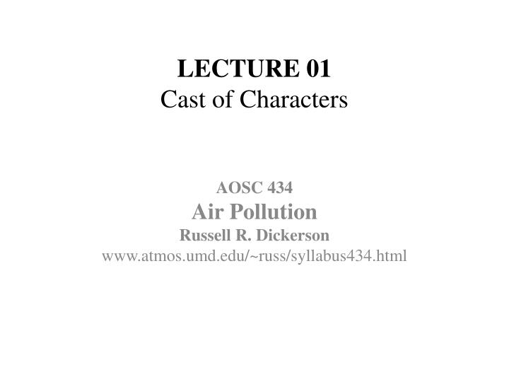 lecture 01 cast of characters n.