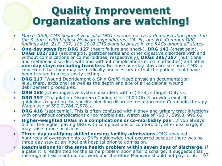 Quality Improvement Organizations are watching!