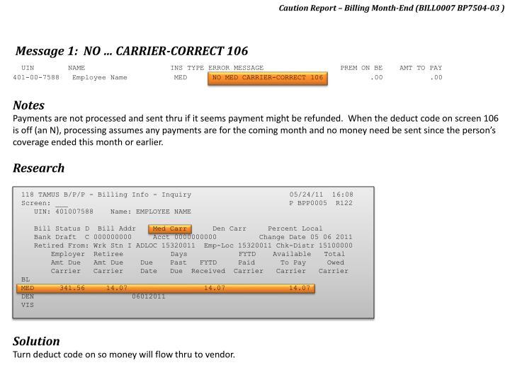 Caution Report – Billing Month-End (BILL0007 BP7504-03 )