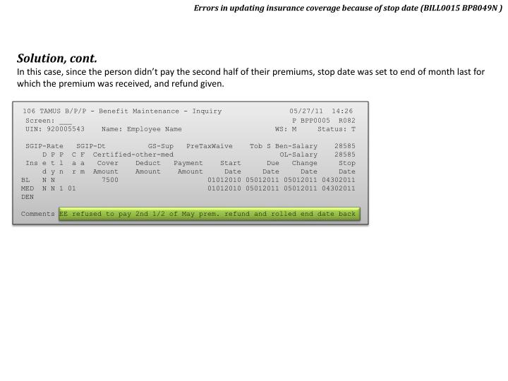 Errors in updating insurance coverage because of stop date (BILL0015 BP8049N )