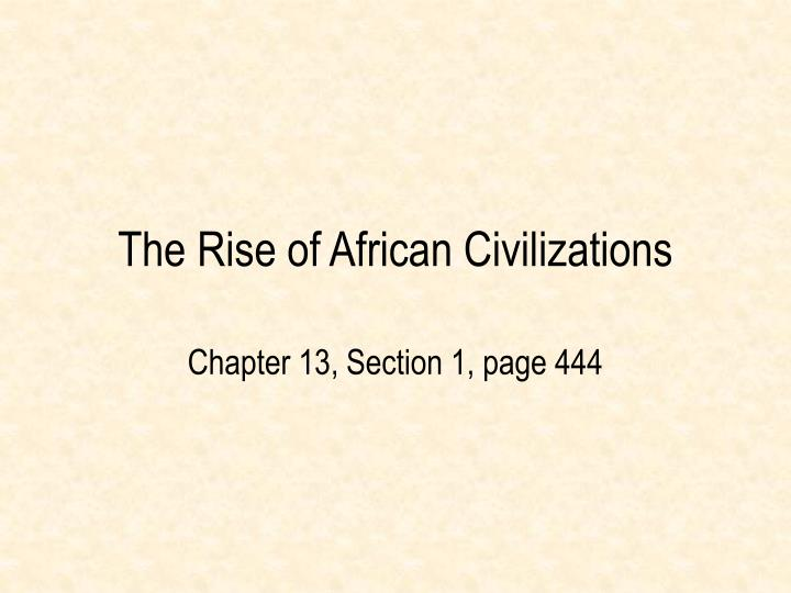 the rise of african civilizations n.