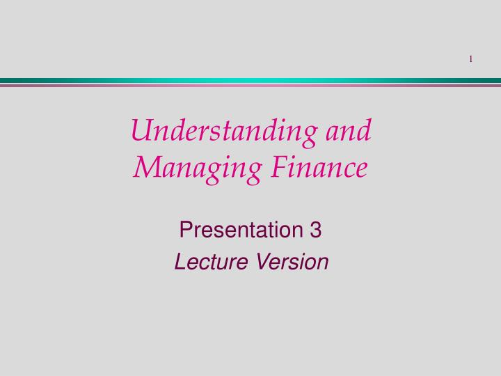 understanding and managing finance