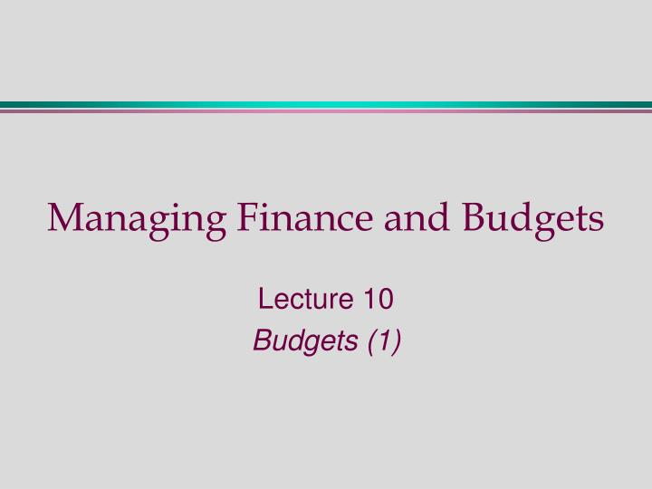 managing finance and budgets n.