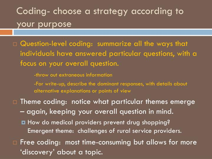 Coding- choose a strategy according to your purpose
