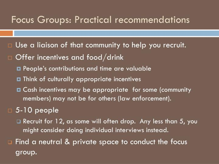 Focus Groups: Practical recommendations