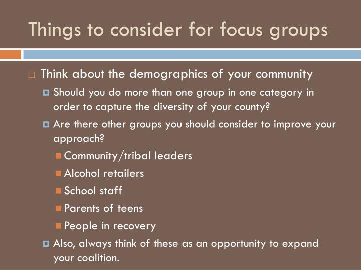 Things to consider for focus groups