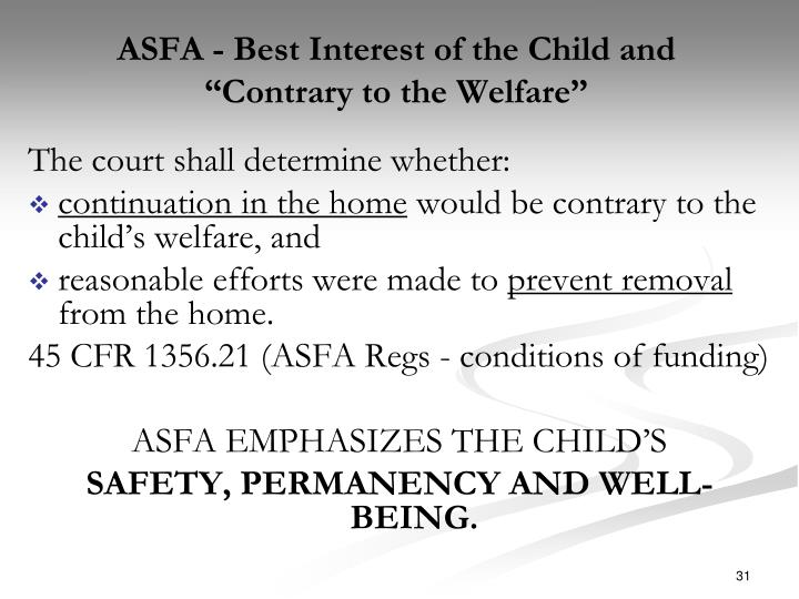 ASFA - Best Interest of the Child and