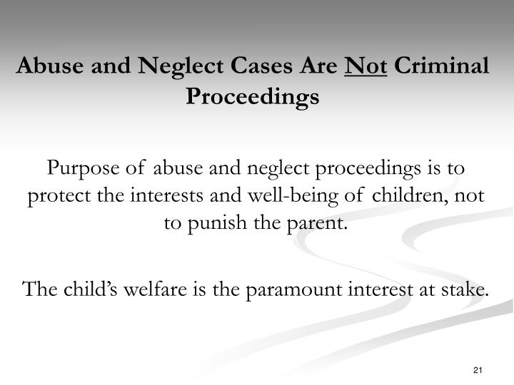 Abuse and Neglect Cases Are