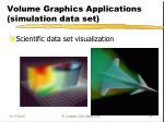 volume graphics applications simulation data set