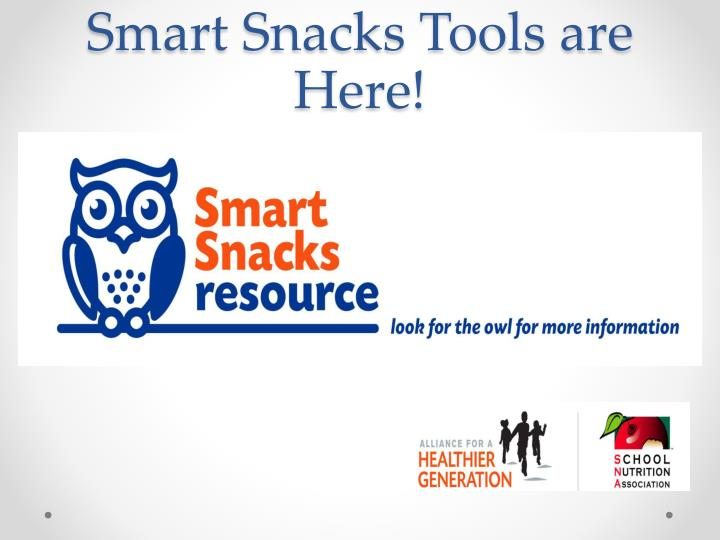 Smart Snacks Tools are Here!
