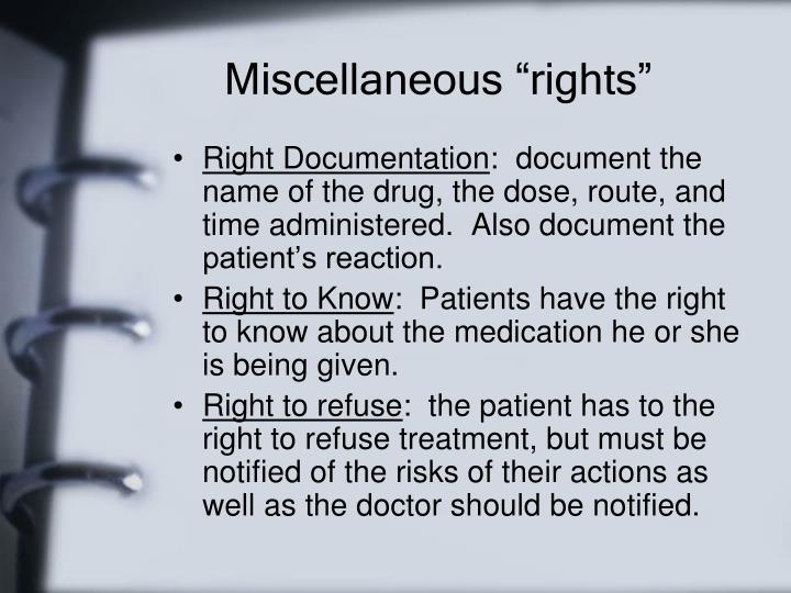 """Miscellaneous """"rights"""""""