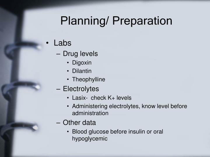 Planning/ Preparation