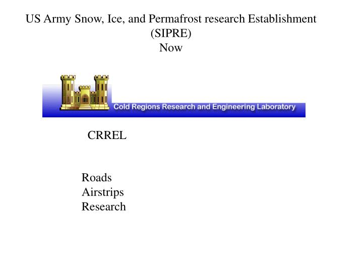 US Army Snow, Ice, and Permafrost research Establishment