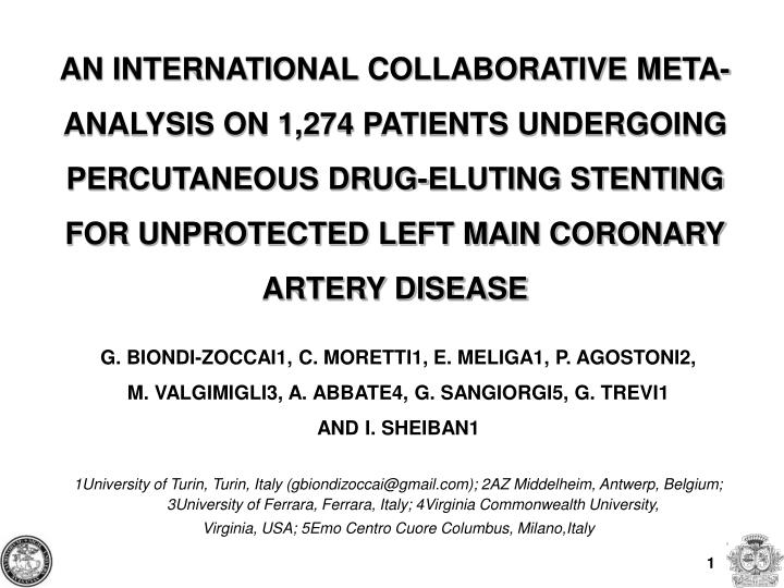 AN INTERNATIONAL COLLABORATIVE META-ANALYSIS ON 1,274 PATIENTS UNDERGOING PERCUTANEOUS DRUG-ELUTING ...