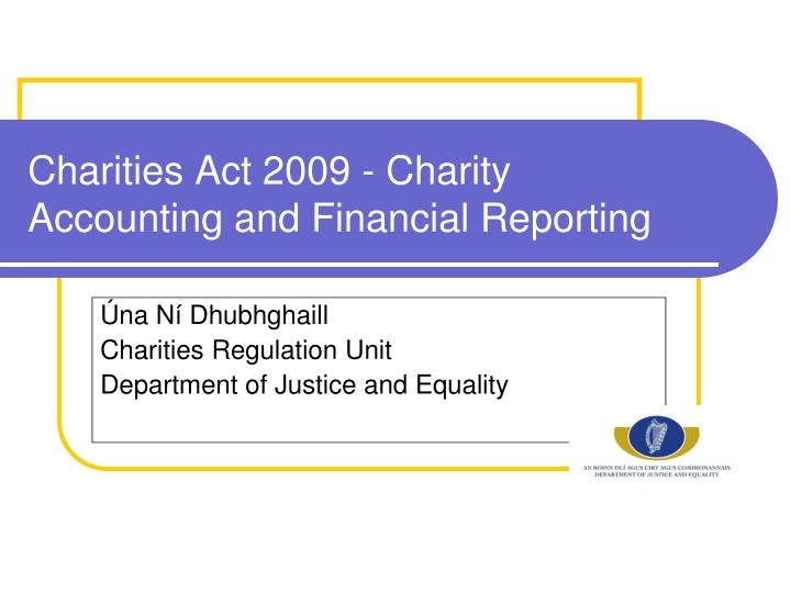charities act 2009 charity accounting and financial reporting n.