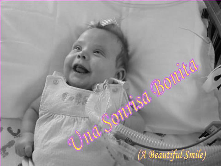 Una Sonrisa Bonita