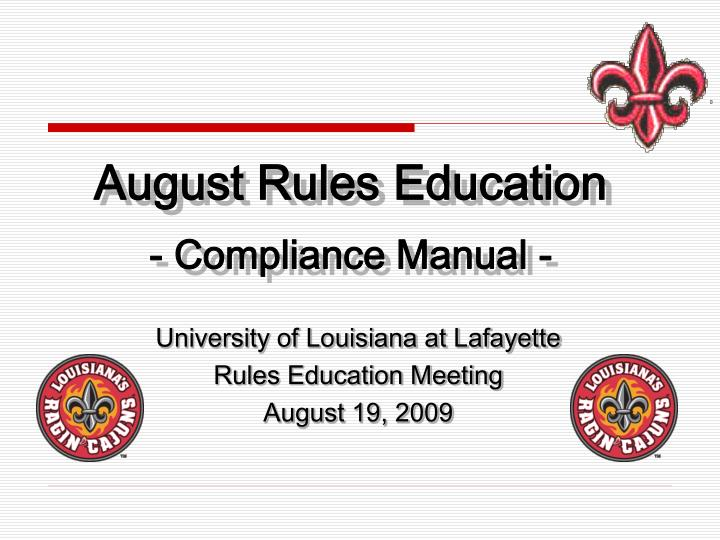 university of louisiana at lafayette rules education meeting august 19 2009 n.