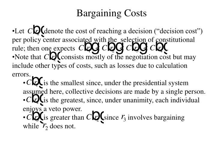 """Let           denote the cost of reaching a decision (""""decision cost"""") per policy center associated with the  selection of constitutional rule; then one expects                                                   ."""