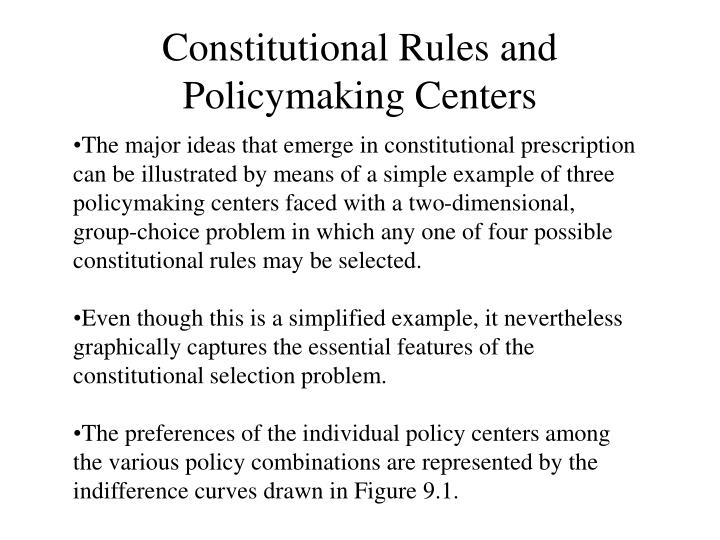 Constitutional Rules and Policymaking Centers