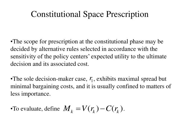 Constitutional Space Prescription