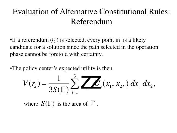Evaluation of Alternative Constitutional Rules: Referendum