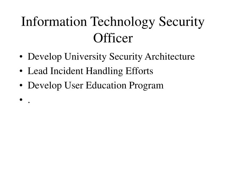 Information technology security officer