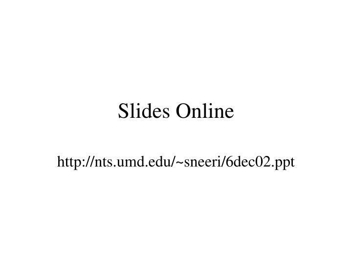 Slides online
