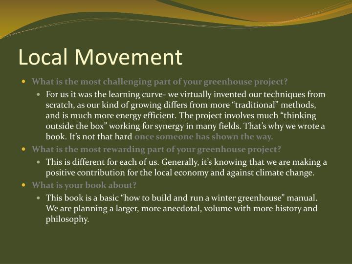 Local Movement