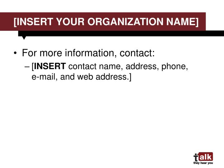 [insert your organization name]