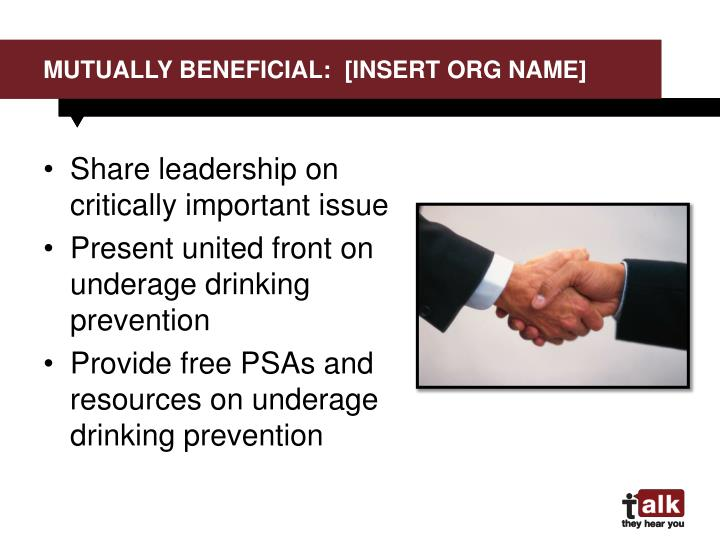 Mutually Beneficial:  [Insert org name]