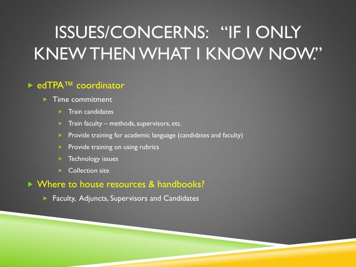 Issues/Concerns: