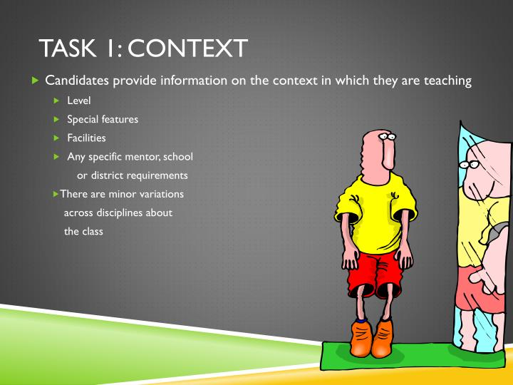 Task 1: Context
