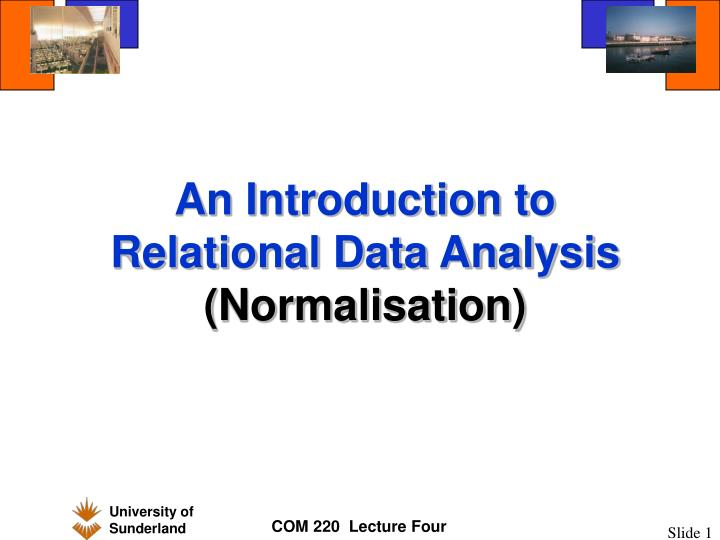 an introduction to relational data analysis normalisation n.