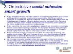 3 on inclusive social cohesion smart growth