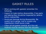 gasket rules